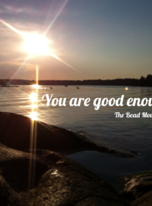 You're good enough