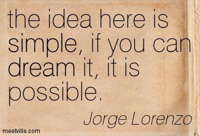 Quotation-Jorge-Lorenzo-simple-dream-Meetville-Quotes-185195