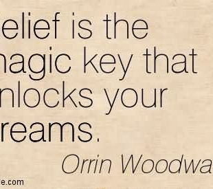 belief-is-the-magic-key-that-unlocks-your-dreams-belief-quote